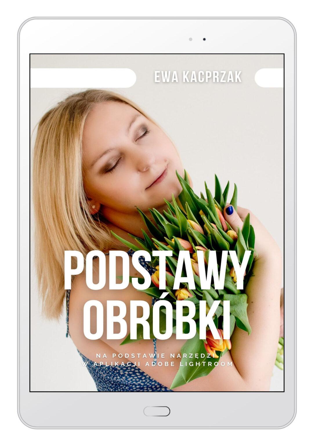 Okładka ebooka Podstawy obróbki zdjęć